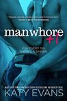 Manwhore +1 by Katy Evans