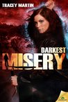 Darkest Misery (Miss Misery, #4)