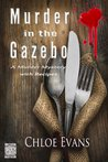 Murder in the Gazebo: a murder mystery with recipes
