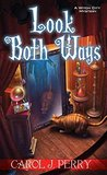 Look Both Ways (A Witch City Mystery, #3)