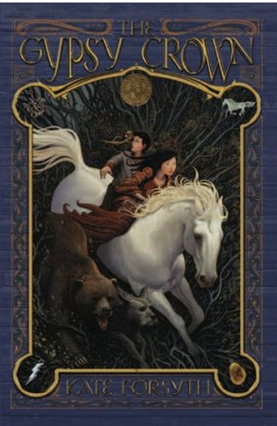 The Gypsy Crown by Kate Forsyth
