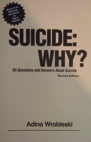 Suicide--Why?: 85 Questions and Answers about Suicide