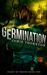 Germination (Feast of Weeds, #1)