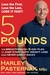 5 Pounds by Harley Pasternak