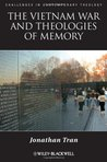 The Vietnam War and Theologies of Memory: Time and Eternity in the Far Country