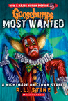 A Nightmare on Clown Street (Goosebumps Most Wanted, #7)