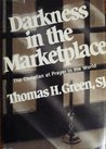 Darkness in the marketplace by Thomas H. Green