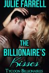 The Billionaire's Kisses: Billionaire Obsession