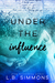 Under the Influence (Chosen Paths #2)