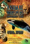 Animal Whispers Empowerment Cards: Animal Wisdom to Empower and Inspire