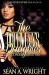 The Dopeman's Daughter: Hell In a Handbag 2 (Boxed Set)