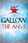 Gallow: The Anvil