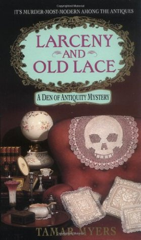 Larceny and Old Lace by Tamar Myers