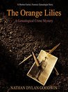 The Orange Lilies (The Forensic Genealogist #2.5)