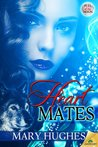 Heart Mates (Pull of the Moon, #1)