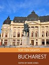 Top Ten Sights: Bucharest