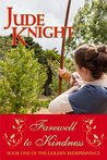 Farewell to Kindness (The Golden Redepennings #1)