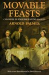 Movable Feasts: Changes in English Eating Habits