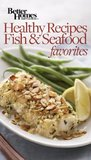 Healthy Recipes: Fish and Seafood Favorites