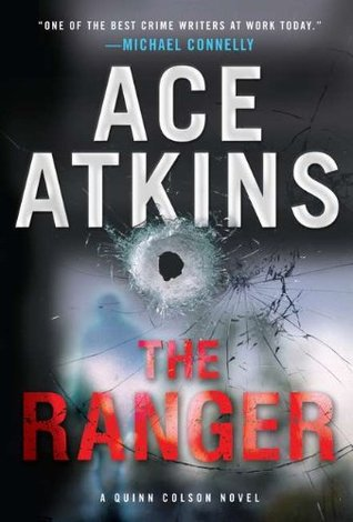 The Ranger (Quinn Colson #1)