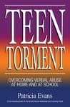 Teen Torment: Overcoming Verbal Abuse at Home and at School