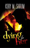 Dying for Her (Jesse Sullivan, #3)