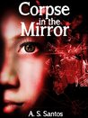 Corpse in the Mirror (SPRG Book 2)