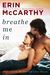 Breathe Me In (Blurred Lines, #5)