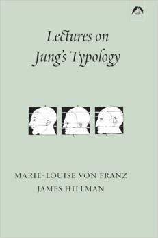 Lectures on Jung's Typology by Marie-Louise von Franz