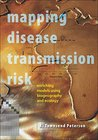 Mapping Disease Transmission Risk