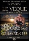 Guardian Of Darkness (de Reyne Domination, #1)