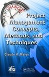 Project Management Concepts, Methods, and Techniques (ESI International Project Management Series)