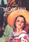 Mexicana: Vintage Mexican Graphics