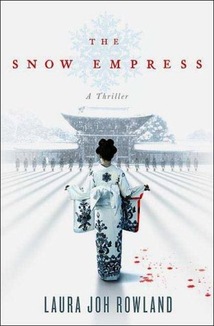 The Snow Empress by Laura Joh Rowland