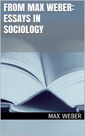 Max weber essays in sociology bureaucracy