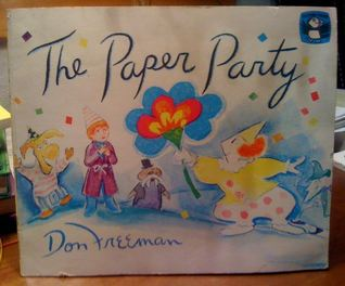 The Paper Party by Don Freeman