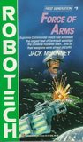 Force of Arms (Robotech, First Generation, #5)