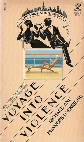 Voyage into Violence (Mr. and Mrs. North #21)