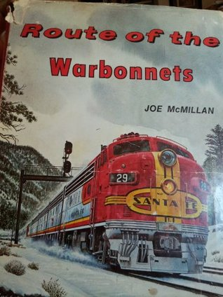 Route of the Warbonnets: A Contemporary Look at the Santa Fe