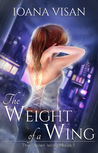 The Weight of a Wing (The Stolen Wings, #1)