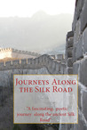 Journeys Along the Silk Road