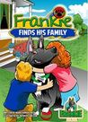 Frankie Finds His Family (Frankie the Dog Series #1)