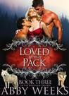 Loved by the Pack (The Wolfpack Trilogy, #3)