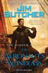 The Aeronaut's Windlass (The Cinder Spires, #1) by Jim Butcher