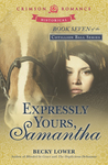 Expressly Yours, Samantha (Cotillion Ball #7)
