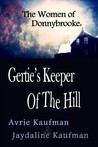 The Women of Donnybrooke:  Gertie's Keeper of the Hill