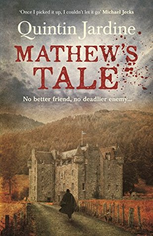 Mathew 39 s tale by quintin jardine reviews discussion for Quintin jardine