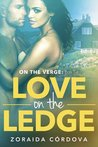 Love on the Ledge by Zoraida Córdova