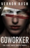 The Coworker (Nate Castle #1)