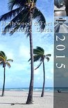 Fort Lauderdale and Hollywood Guide 2015: City guide to the Fort Lauderdale and Hollywood areas of Florida